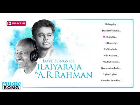 AR Rahman & Ilayaraja Love Songs | Audio Jukebox | Evergreen Love Hit Songs | Music Master