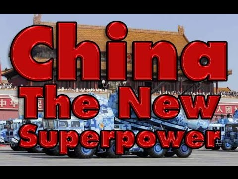 China: The New Superpower