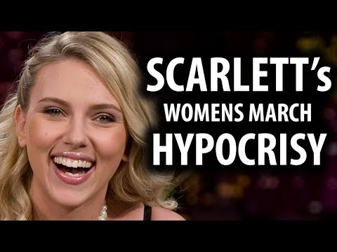 Scarlett Johansson's Hypocrisy at Women's March 2018