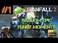 TITANFALL 2    Random Epic Funny Moments Episode #1