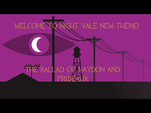 The Ballad of Haydon and Prideaux - Welcome To Night Vale NEW THEME!