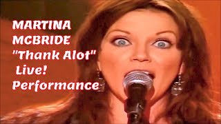 Watch Martina McBride Thanks A Lot video