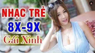 Nhạc Trẻ 7X 8X 9X Remix Sôi Động - Lk Nhạc Trẻ REMIX Bass Siêu Căng - Nhạc Sống Việt Nam