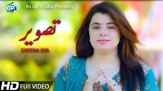 Pashto new song 2019 | Tasveer | Sheena Gul | Pashto  | Pashto Song | Pashto Dance Song 2019 Hd
