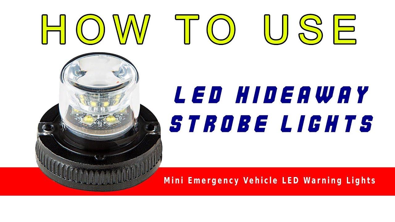 Led Hideaway Strobe Lights