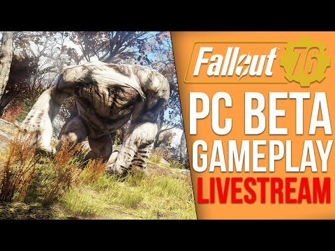 Fallout 76 PC BETA Playthrough - Part 1 (Fallout 76 Livestream)