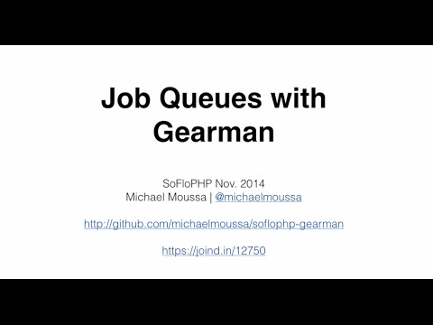 Gearman (SoFloPHP - Miami)