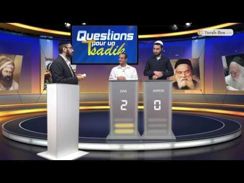 Questions pour un Tsadik - n°26 - Dan Levy VS Aaron Sadoun