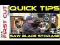 Quick Tips: Saw Blade Storage
