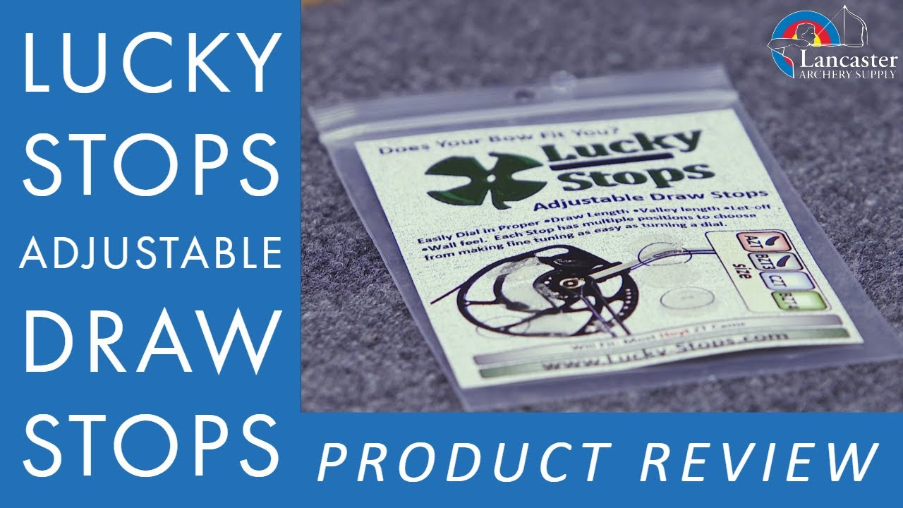 Lucky Stops Adjustable Draw Stops Review | LancasterArchery com