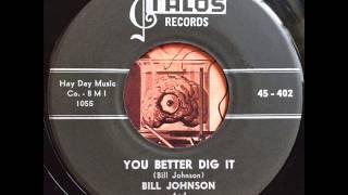 Bill Johnson - You Better Dig It