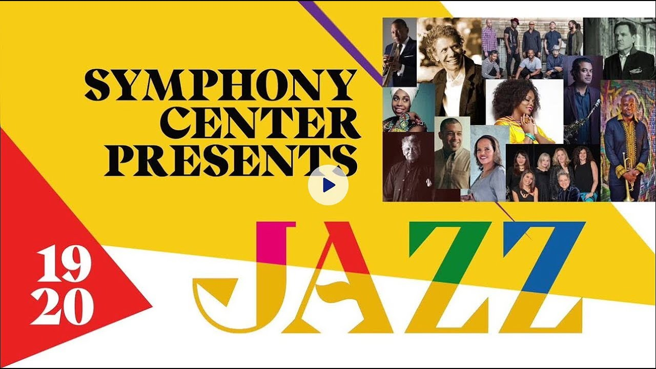Symphony Center Presents Jazz