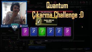 Quantum Çıkarma Challenge :D Platin Aug Açılımı