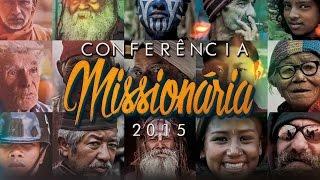 CONFERÊNCIA MISSIONÁRIA - 27 de NOVEMBRO de 2015