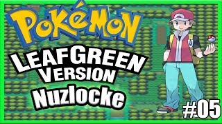 Pokemon Leaf Green NUZLOCKE #05 - Ripe Banana!
