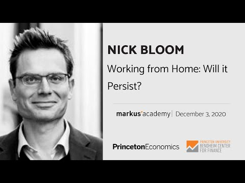 Nick Bloom on Working from Home: Will it Persist