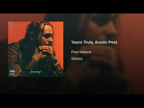 Yours Truly, Austin Post (Bass Boosted)