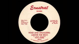 Patti Young - Head And Shoulders (Above The Rest)