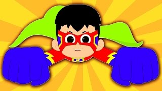 Super Hero Song  Original Kids Songs  Nursery Rhymes  Children39s Music