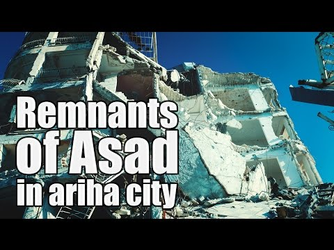 Ariha Today || remnants of asad in Ariha City