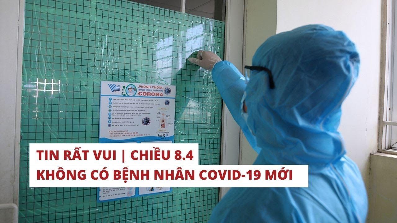 Chiều 8.4, Việt Nam không có bệnh nhân Covid-19 mới: 251 ca mắc, 126 ca xuất viện