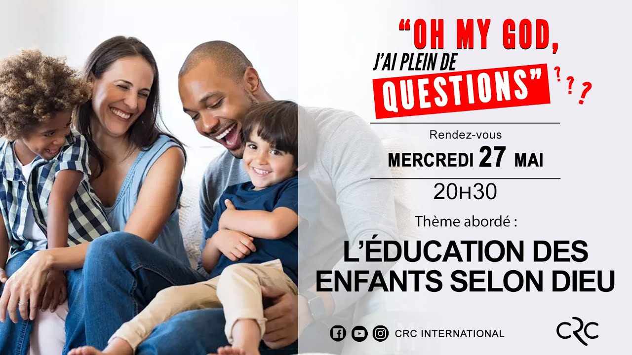 L' éducation des enfants selon Dieu  [27 mai 2020]