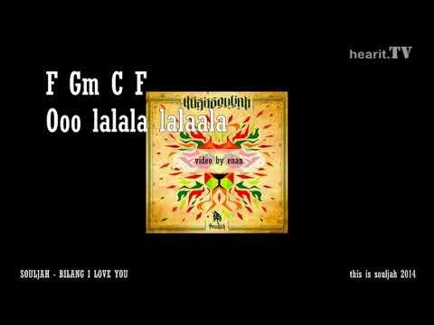 Souljah - Bilang I Love You Chord dan Lirik