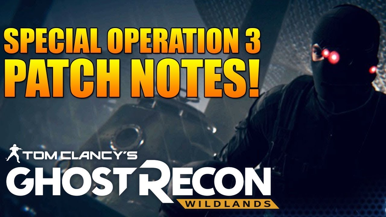 SPECIAL OPERATION 3 PATCH NOTES | SR'S NERFED, TECH BUFF, PVP EVENTS, & MORE | Ghost Recon
