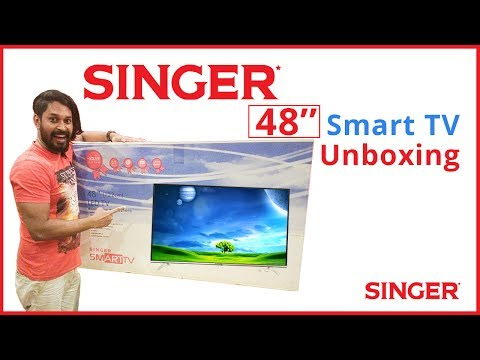 Singer smart tv unboxing
