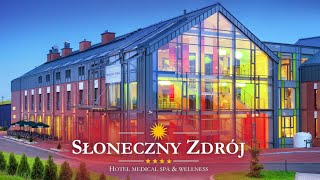 Hotel Słoneczny Zdrój Medical Spa & Wellness w Busku-Zdroju (sanatorium Busko-Zdrój)
