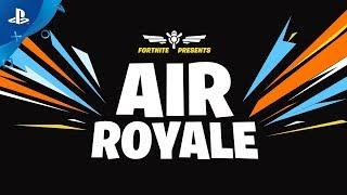 Fortnite -  Air Royale | PS4
