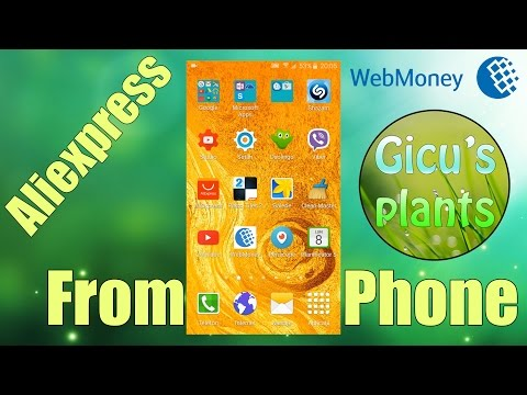 Cum Sa Cumperi De Pe Aliexpress De Pe Telefon / Cu Webmoney / Fara Card Bancar