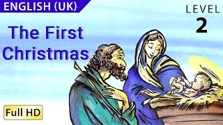 "The First Christmas: Learn English (UK) with subtitles - Story for Children ""BookBox.com"""