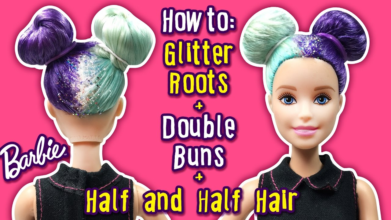 Barbie Hairstyles barbie hairstyles toys in english 2 dying barbies hair rainbow How To Glitter Roots Half And Hair Dye Double Buns Tutorial For Doll Diy Barbie Hairstyles