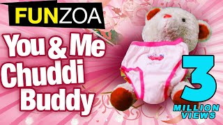 You & Me Chuddi Buddy- Funny Friendship Song By Funzoa Teddy, Funny Mimi Teddy Song For Best Friends