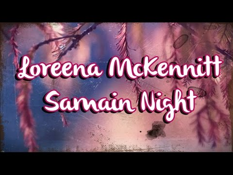 Loreena McKennitt - Samain Night (Letra)