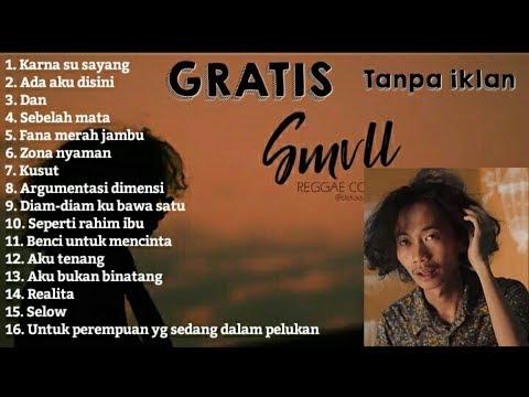 """DAN """"Full Album SMVLL"""", Cover Reggae Tanpa Iklan"""