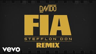Davido - FIA (Remix) (Lyric Video) ft. Stefflon Don
