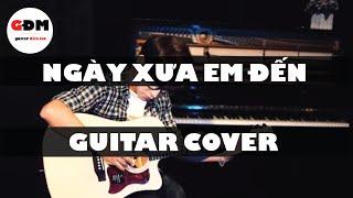 Ngày Xưa Em Đến (Anh Khang) - Fingerstyle Guitar cover by Hoàng Hiếu TYGY