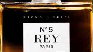 Kromo Gucci | REY