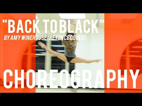 Beyonce - Back to Black Choreo