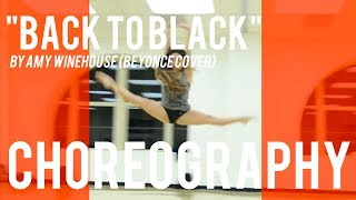 Beyonce - Back to Black Choreo