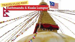 Vlog #008 - Change of plans - Kathmandu en Kuala Lumpur