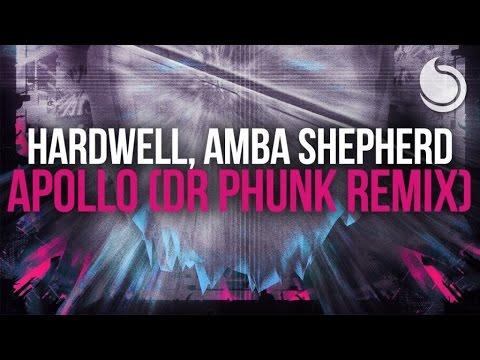 Hardwell Ft. Amba Shepherd - Apollo (Dr Phunk Remix)