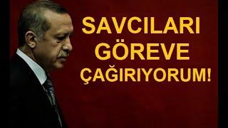"""Tayyip ERDOĞAN'I """"CUMHURİYETİN SAVCILARINA"""" İHBAR EDİYORUM..!"""