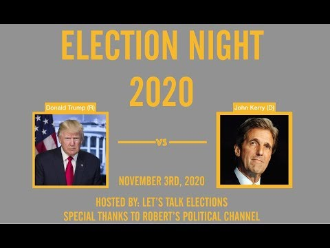 2020 Election Night   John Kerry vs Donald Trump