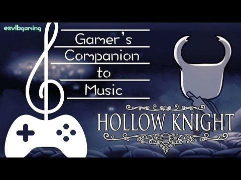 Gamer's Companion to Music #25: Hollow Knight
