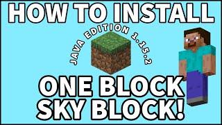 HOW TO INSTALL ONE BLOCK SKY BLOCK SURVIVAL MINECRAFT JAVA