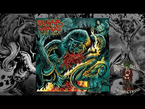 Sugar Virus - Wolf's Breath (Full Album)