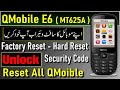 QMOBILE E6 MTK 625A REMOVE OR RESET PASSWORD AND PRIVACY PROTECTION CODE WITH HARD RESET BY TAHIR TV mp3